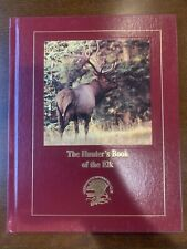 Nahc North American Hunting Club The Hunters Book Of The Elk