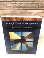 Strategic Financial Management: Application of Corporate Finance (with Thomso…