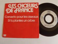 """LES CHOEURS DE FRANCE : Concerto pour les oiseaux 7"""" 45T IB RECORDS ZB 8337"""