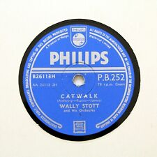 """WALLY STOTT & HIS ORCHESTRA """"Catwalk / Teenager"""" (EE+) PHILIPS PB-252 [78 RPM]"""