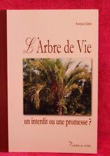 L'arbre de vie un interdit ou une promesse - Evelyne Zuber - Livre - Occasion