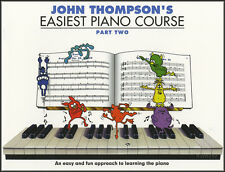 John Thompson's Easiest Piano Course Part 2 Music Book Learn How to Play Method