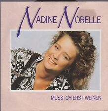 "7 "" Nadine Norelle Muss Ich First Cry / SO verrückt Sein,Can I Only With Friends"