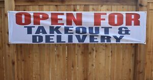 Now Open For Takeout & Delivery Banner Sign 2x8 feet Restaurant Outdoor Vinyl