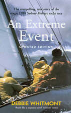An Extreme Event : Debbie Whitmont . Paperback New Book