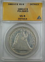 1860-O Seated Liberty Silver Dollar, ANACS VG-8 Details, Polished