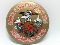 "Goofys Holiday Feast 1995 Disneyland Hotel Pin Back Button 3"" Diameter Retired"