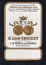 COGNAC VIEILLE LITHOGRAPHIE 19e B.LEON.CROIZET EXPO PARIS 1878 RARE    §07/09§