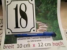 Hausnummer Emaille  Nr. 18   schwarze Zahl auf weißem Hintergrund 10 cm x 12 cm