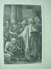 Albrecht DURER VINTAGE incisione su rame guarigione del storpio PASSIONE-N. 16
