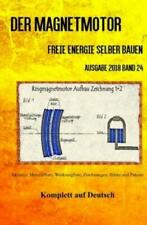 Der Magnetmotor Freie Energie selber bauen Band 24 Taschenbuch Ausgabe 2018 5307
