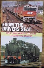 From the Driver's Seat Editor: Mark Tronson First Edition Epic Train Trips