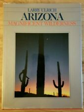 Arizona Magnificent Wilderness *Signed*  by Larry Ulrich
