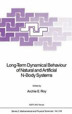 Long-Term Dynamical Behaviour of Natural and Artificial N-Body Systems-ExLibrary