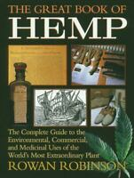 The Great Book of Hemp: The Complete Guide to the Environmental, Commercial, and