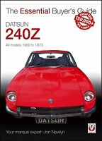 Datsun 240Z Buyer'S Guide 1969 To 1973 Essential Book