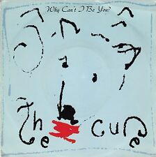 """45 T SP THE CURE  """"WHY CAN'T I BE YOU"""""""