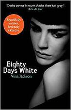 Eighty Days White, New, Jackson, Vina Book
