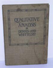 New listing Qualitative Analysis Chemistry Dennis/Whittelsey Cornell Vtg 1900's Text Book