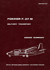 FOKKER F-27M MILITARY TRANSPORT / DESIGN SUMMARY / 1959