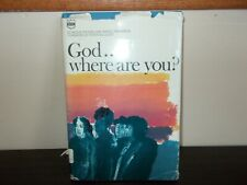 God...Where are You ? by Mickie Rogers and Marjie Thompson 1971 Ex-Library