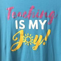 Teacher T-Shirt Gift Women's Size XL TEACHING IS MY JOY Blue Bella + Canvas