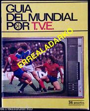 GUIA MUNDIAL FUTBOL ARGENTINA 78 POR T.V.E. - SELECCION ESPAÑA-ARCONADA
