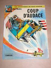 BD / DAN COOPER / COUP D'AUDACE / EDITION 1976 SIGNEE DE WEINBERG / TR BON ETAT