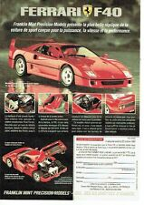 Publicité Advertising 087  1992  la Ferrari F40 Franklin Mint précision Models