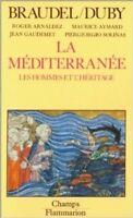 Le Mediterranee Les Hommes Et L'Heritage ,Braudel, Fernand  ,Paris  Flammarion,