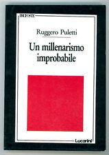 PULETTI RUGGERO UN MILLENARISMO IMPROBABILE LEZIONI ITALO CALVINO LUCARINI 1991