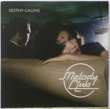 "Melody Club - ""Destiny Calling"" - 2006"