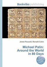Michael Palin: Around the World in 80 Days, Brand New, Free shipping in the US