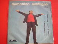 45 GIRI EP DOMENICO MODUGNO STASERA PAGO IO 1962