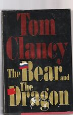 The Bear and the Dragon by Tom Clancy (2000, Hardcover)