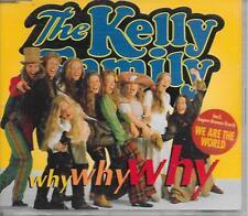 THE KELLY FAMILY - Why, Why, Why CDM 3TR Germany 1995 (Kel-Life)