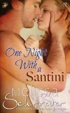 The Santinis: One Night with a Santini by Melissa Schroeder VG+ SC 1st Free SHIP