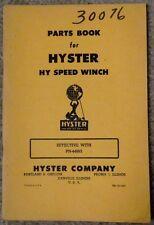 VINT HYSTER D6 D7 D8 DW10 CATERPILLAR TRACTOR HY SPEED WINCH PARTS BOOK MODEL PN
