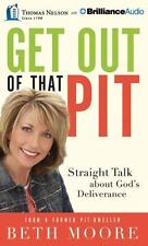 NEW Get Out of That Pit: Straight Talk about God's Deliverance by Beth Moore Com