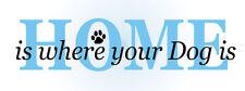 Pet 2 pc STENCIL Home Where Your Dog Paw Print Puppy Vet Home Prim Signs U Paint