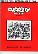 CURIOSITY MAGAZINE 7  EDITIONS MICHEL DELIGNE  1974 (M.TILLIEUX/JIJE/PELLOS) TBE