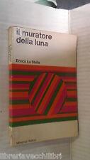 IL MURATORE DELLA LUNA E altri racconti Enrico La Stella Giuseppe Ardrizzo 1972