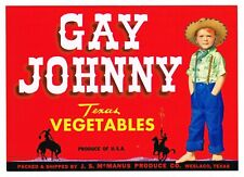 ORIGINAL CRATE LABEL VINTAGE GAY JOHNNY COWBOY WESLACO TEXAS 50S WESTERN WEAR
