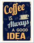 Coffee Is Always A Art Print / Canvas Print. Poster, Wall Art, Home Decor - O