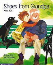 Shoes from Grandpa by Mem Fox Children's Reading Picture Story Book 2016 ed NEW