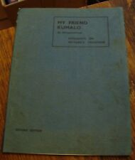 My Friend Kumalo MHLAGAZANHLANSI 1946 MATABELE TRADITION Free US Shipping RARE