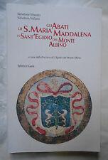 Silvestri Vollaro Gli abiti di S Maria Maddalena in Sant'Egidio del Monte Albino