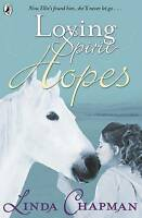 Chapman, Linda, Loving Spirit: Hopes, Very Good Book