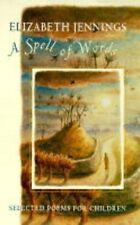 A Spell of Words: Selected Poems for Children,Elizabeth Jennings