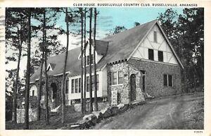 G95/ Russellville Arkansas Postcard c30s Club House Country Club